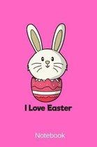 Notebook - I Love Easter