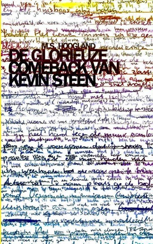 De glorieuze comeback van Kevin Steen - M.S. Hoogland |