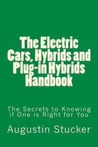 The Electric Cars, Hybrids and Plug-In Hybrids Handbook