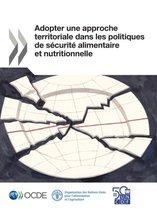 Adopter Une Approche Territoriale Dans Les Politiques de S curit Alimentaire Et Nutritionnelle
