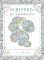 Aquarius Your Cosmic Coloring Book