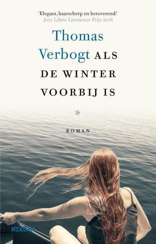 Boek cover Als de winter voorbij is van Thomas Verbogt (Paperback)