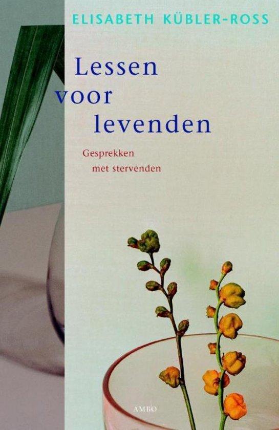 Lessen voor levenden - Elisabeth Kübler-Ross |