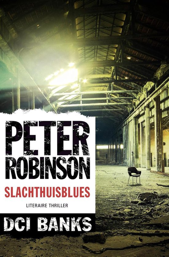 DCI Banks - Slachthuisblues - Peter Robinson |