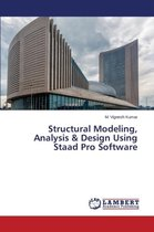 Structural Modeling, Analysis & Design Using Staad Pro Software