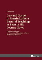 Law and Gospel in Martin Luther's Pastoral Teachings as Seen in His Lecture Notes
