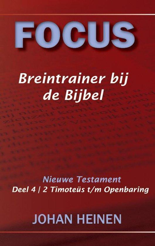 Focus / 4 2 Timoteüs t/m Openbaring - Johan Heinen pdf epub