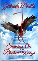 Soaring on Broken Wings