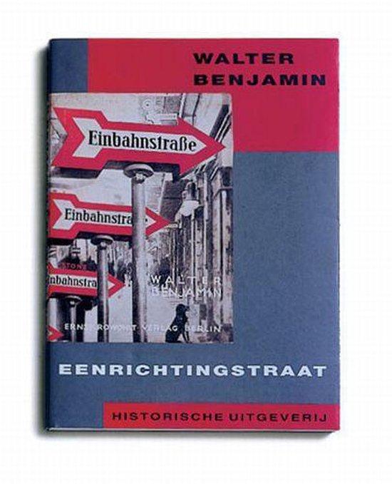 Eenrichtingstraat - W. Benjamin |