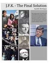 JFK - The Final Solution