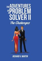 The Adventures of a Problem Solver II
