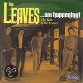Are Happening: The Best Of The Leaves