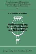 Notfallversorgung in Der Gynakologie Und Geburtshilfe