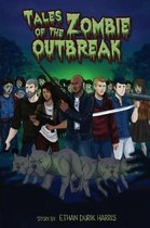 Tales Of The Zombie Outbreak