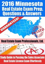 2016 Minnesota Real Estate Exam Prep Questions and Answers: Study Guide to Passing the Salesperson Real Estate License Exam Effortlessly