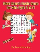 Word Search Puzzle Game for Kids Aged 4 to 6