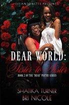Dear World