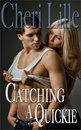 Catching a Quickie *a Collection of Erotic Short Stories for Women*