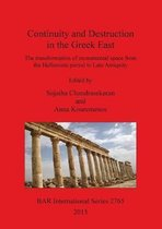 Continuity and Destruction in the Greek East