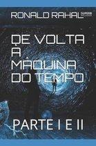 de VOLTA M quina Do Tempo