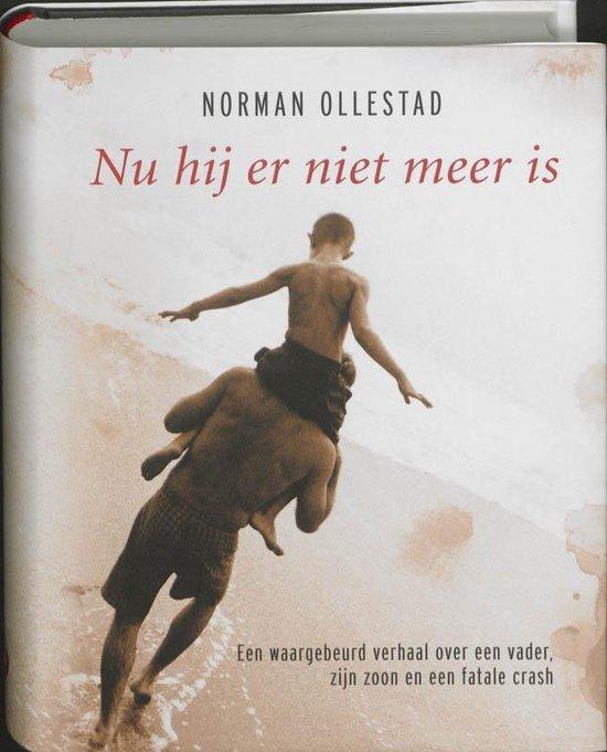 Nu Hij Er Niet Meer Is - Norman Ollestad |