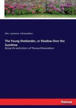 The Young Shetlander, or Shadow Over the Sunshine