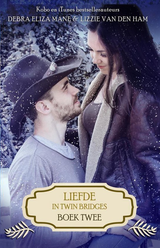 Liefde in Twin Bridges 2 - Liefde in Twin Bridges: boek twee - Debra Eliza Mane |