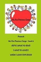 We Are Precious Cargo - SC Book 6