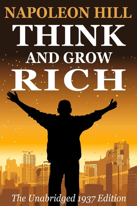 Boek cover Think and Grow Rich van Napoleon Hill