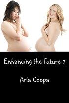 Enhancing the Future 7