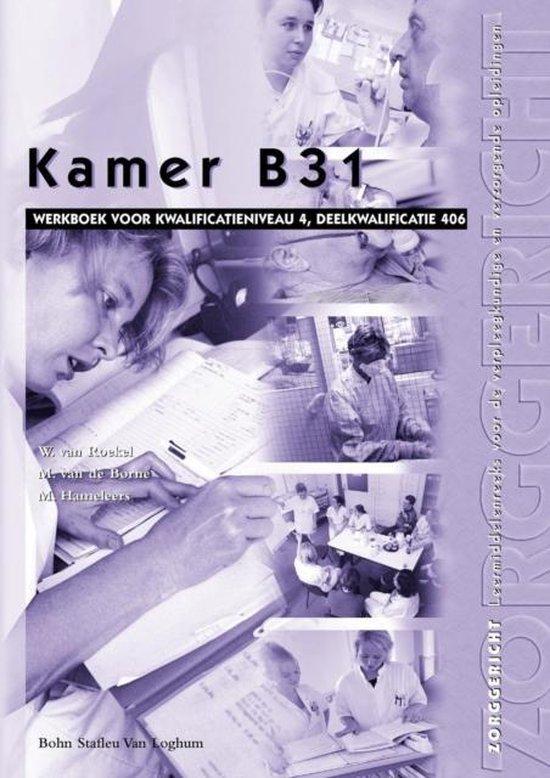 Zorggericht - Kamer B31 406 Werkboek - W. van Roekel  