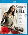 Spawn of Hell (Blu-Ray)