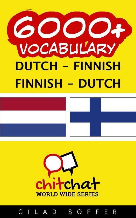 6000+ Vocabulary Dutch - Finnish - Gilad Soffer |