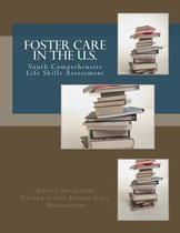 Foster Care in the U.S.