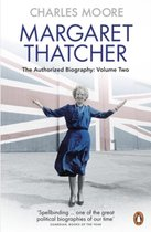 Margaret Thatcher: The Authorized Biography, Volume Two