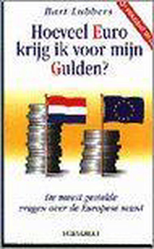 Hoeveel Euro Krijg Ik Voor Mijn Gulden? - Bart Lubbers  