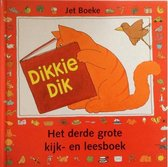 Boek cover Dikkie Dik Het derde grote kijk- en leesboek van J Boeke