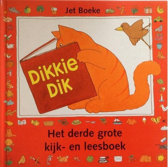 Boek cover Dikkie Dik Het derde grote kijk- en leesboek van J Boeke (Hardcover)