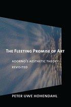 The Fleeting Promise of Art