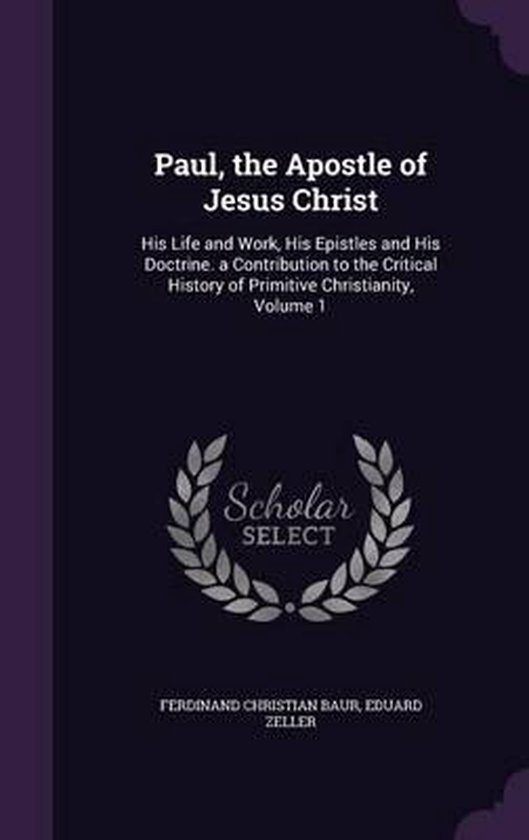 Paul, the Apostle of Jesus Christ