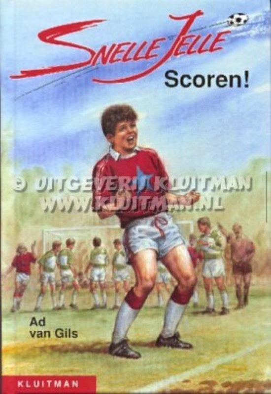 Snelle Jelle Scoren! - Ad van Gils pdf epub