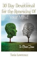 30 Day Devotional for the Renewing of Your Mind