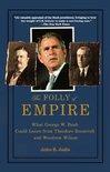 The Folly of Empire