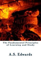 The Fundamental Principles of Learning and Study