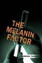 The Melanin Factor