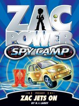 Zac Power Spy Camp: Zac Jets On