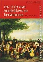 Kleine Geschiedenis van Nederland 5 - Tijd van ontdekkers en hervormers (1500-1600)