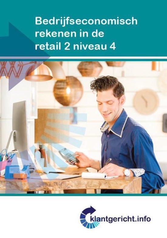 Klantgericht - Bedrijfseconomisch rekenen in de retail 2 niveau 4 - G. Duijzings  