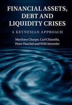 Financial Assets, Debt and Liquidity Crises