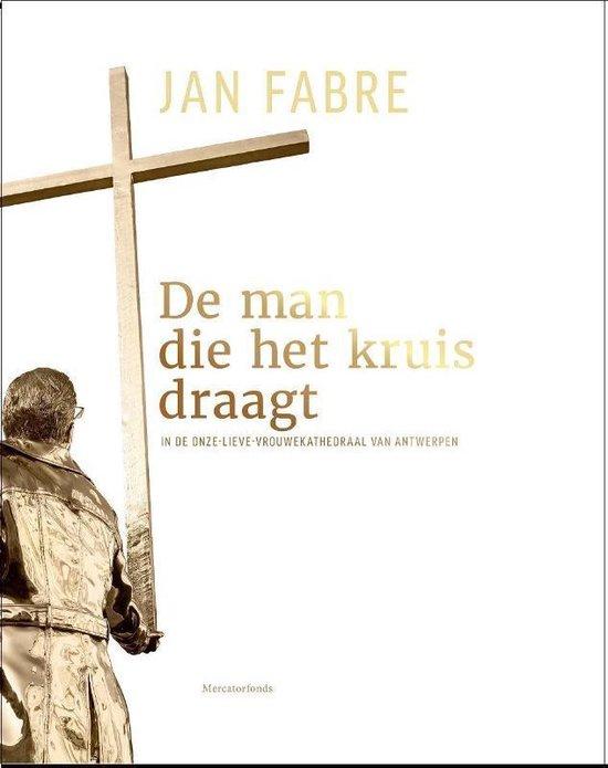 De man die het kruis draagt - Kathy de Keteleer | Fthsonline.com